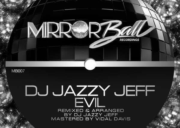 DJ Jazzy Jeff – Evil Main